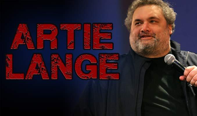 Artie Lange - CANCELLED