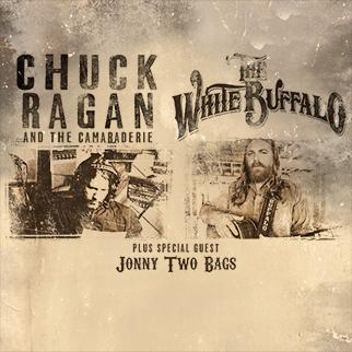 Chuck Ragan & the Camaraderie and The White Buffalo