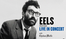 EELS tickets at Keswick Theatre in Glenside