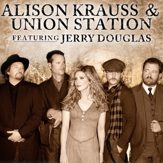 An Evening with Alison Krauss & Union Station featuring Jerry Douglas