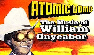 Atomic Bomb! The Music of William Onyeabor with David Byrne tickets at The Warfield in San Francisco