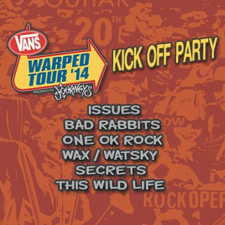 Vans Warped Tour 2014 Kick-Off Party