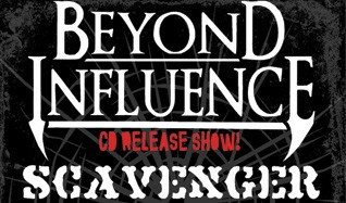 Beyond Influence (Album Release) / Scavenger tickets at Gothic Theatre in Englewood