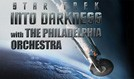Star Trek Into Darkness with The Philadelphia Orchestra tickets at The Mann Center in Philadelphia
