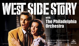 West Side Story with The Philadelphia Orchestra tickets at The Mann Center in Philadelphia