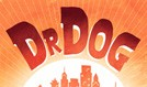 Dr. Dog tickets at Skyline Stage at The Mann in Philadelphia