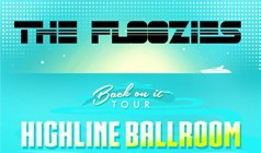 The Floozies tickets at Highline Ballroom in New York City