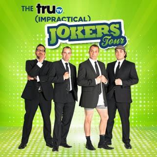 The truTV Impractical Jokers Tour featuring The Tenderloins