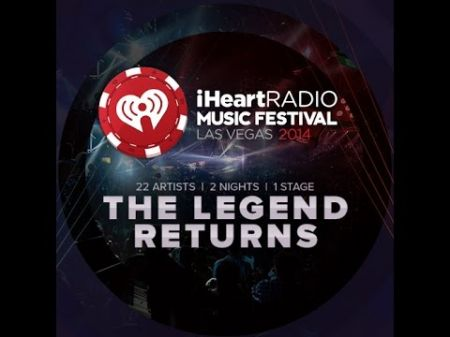 Lineup for the 2014 iHeartRadio Music Festival announced