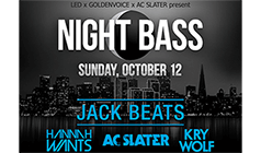 Jack Beats, Hannah Wants,  AC Slater, Kry Wolf tickets at Mezzanine in San Francisco
