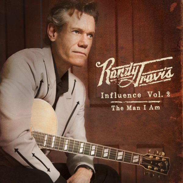 Randy Travis returns with 'Influence Vol. 2: The Man I Am' in August