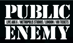 Public Enemy tickets at Metropolis Studios in London