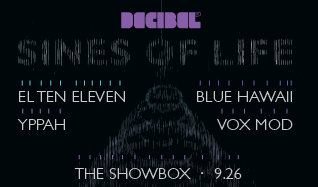 El Ten Eleven, Yppah, Blue Hawaii tickets at The Showbox in Seattle