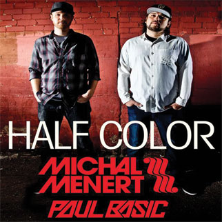 Half Color feat. Paul Basic, Michal Menert