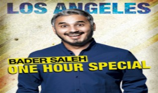 Bader Saleh: One Hour Special tickets at Club Nokia in Los Angeles