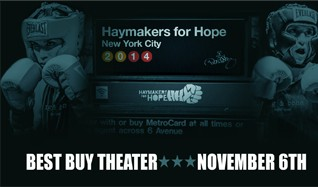 Haymakers for Hope tickets at Best Buy Theater in New York