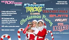 The Cyber Tracks 1st Annual Holiday Party: Ten Foot Pole tickets at The Roxy Theatre in Los Angeles