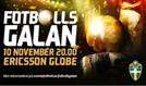 Fotbollsgalan 2014 tickets at Ericsson Globe in Stockholm