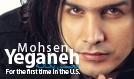 Mohsen Yeganeh tickets at Nokia Theatre L.A. LIVE in Los Angeles