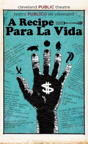 Teatro Publico de Cleveland's 'A Recipe Para La Vida' is an evening of sharing