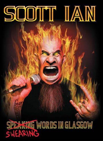 Anthrax guitarist Scott Ian's DVD Swearing Words in Glasgow is irreverent
