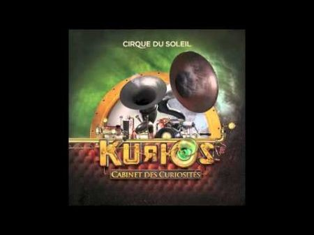 "Tickets and soundtrack for ""KURIOS - Cabinet of Curiositiés"" by Cirque de Soleil"