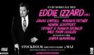 Eddie Izzard tickets at Ericsson Globe in Stockholm