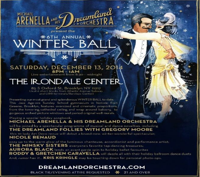 Winter Ball Featuring Michael Arenella and His Dreamland Orchestra