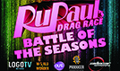 RuPaul's Drag Race: Battle of the Seasons tickets at Showbox SoDo in Seattle