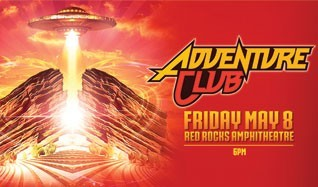Adventure Club tickets at Red Rocks Amphitheatre in Morrison