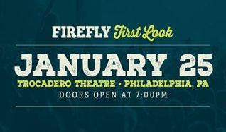 Firefly First Look tickets at Trocadero Theatre in Philadelphia