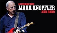 Mark Knopfler and Band tickets at The Dolby Theatre in Los Angeles tickets at The Dolby Theatre in Los Angeles