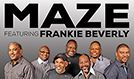 Maze featuring Frankie Beverly tickets at Verizon Theatre at Grand Prairie in Grand Prairie