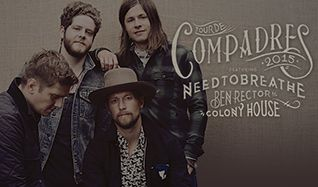Tour De Compadres featuring NEEDTOBREATHE, Ben Rector and Colony House tickets at Verizon Theatre at Grand Prairie in Grand Prairie