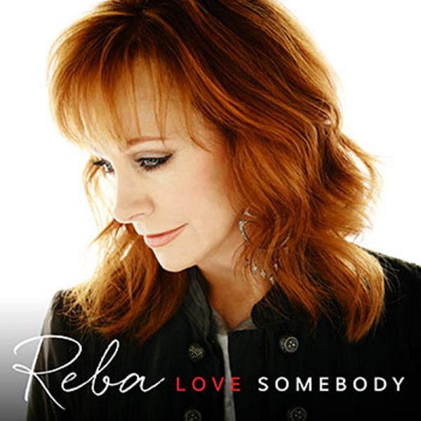 First look reba drops new album 39 love somebody 39 cover and for How many kids does reba mcentire have