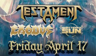 Testament tickets at Starland Ballroom in Sayreville