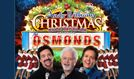 Andy Williams Christmas Spectacular starring The Osmonds  tickets at indigo at The O2 in London