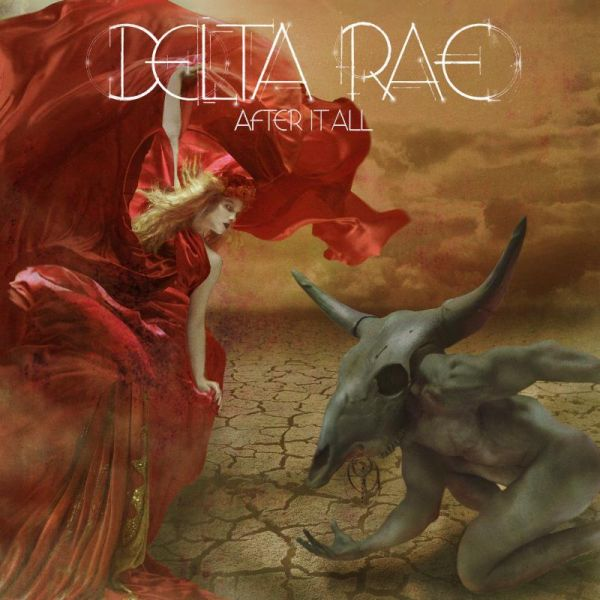 Delta Rae's sophomore album 'After It All' set to be released on April 7