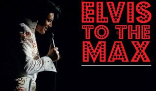 Elvis to the Max tickets at Freedom Hill Amphitheatre in Sterling Heights