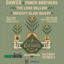 Photo of LA Bluesgrass Situation w/ Dawes, Punch Brothers, The Lone Bellow, and more