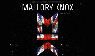 Mallory Knox tickets at The Nick Rayns LCR, UEA in Norwich