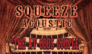"Squeeze Acoustic - ""The At Odds Couple"" an evening with Difford and Tilbrook tickets at PlayStation Theater in New York"