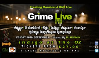 Grime Live Tickets tickets at indigo at The O2 in London