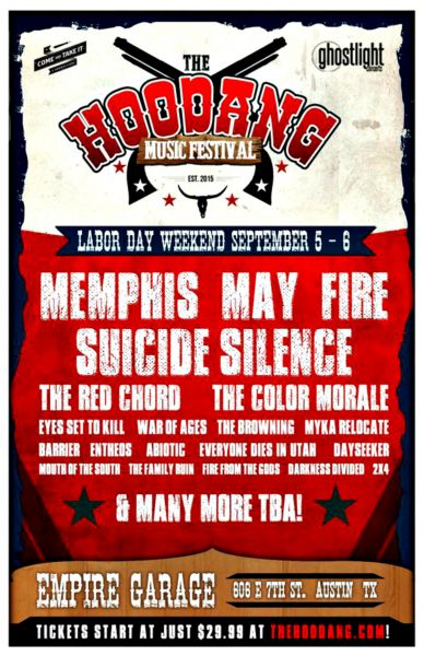 Memphis May Fire and Suicide Silence will headline the annual Hoodang Music Festival on Sept. 5-6 in Austin and be joined by San Antonio&#03