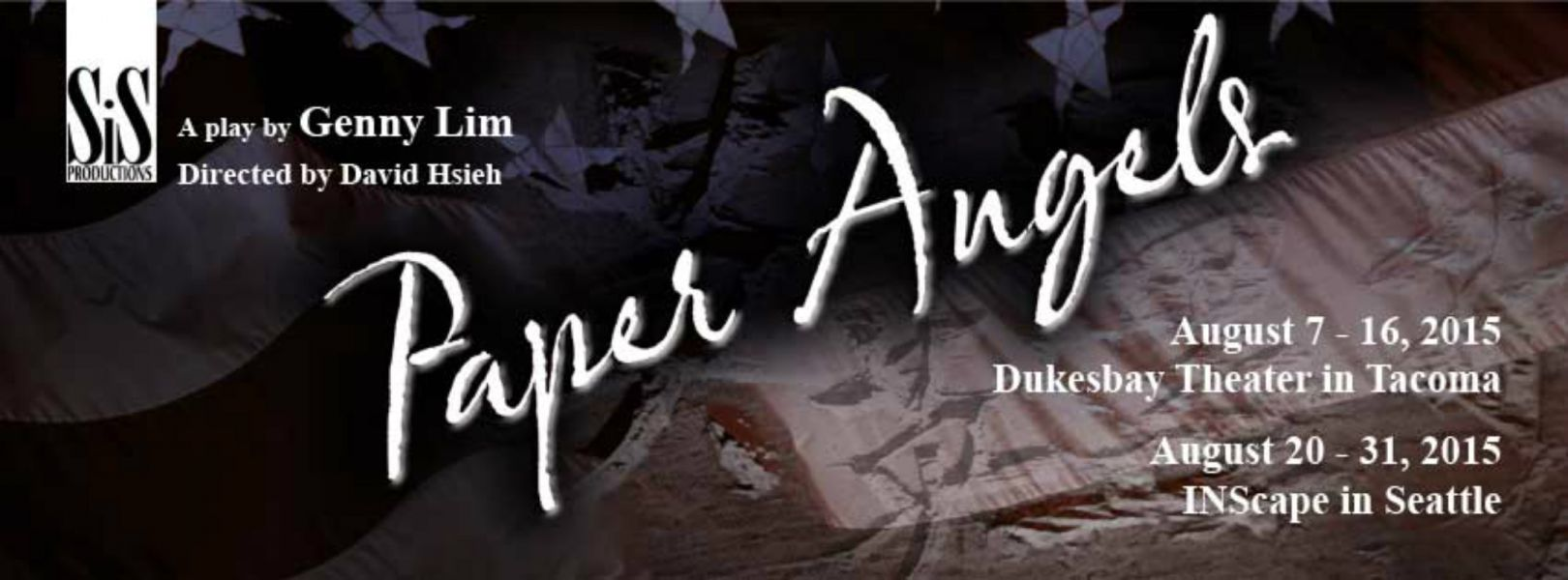 "SIS Productions presents ""Paper Angels"" Aug. 6-17 at Dukesbay Theater in Tacoma"