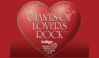 Giants of Lovers Rock Pt 9 - RESCHEDULED tickets at indigo at The O2 in London