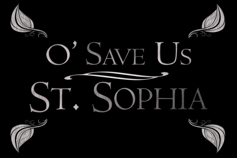 "Sophia directed the play ""O' Save Us, St. Sophia."""