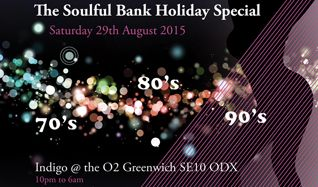 The Soulful Bank Holiday Special Tickets tickets at indigo at The O2 in London