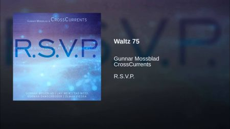 'RSVP' for Gunnar Mossblad and CrossCurrents' second album