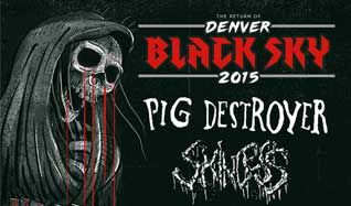 Denver Black Sky III: Pig Destroyer / Skinless tickets at Gothic Theatre in Englewood